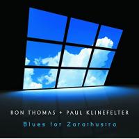 Ron Thomas / Paul Klinefelter: Blues for Zarathustra