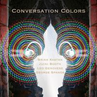 Album Conversation Colors by Brian Kastan