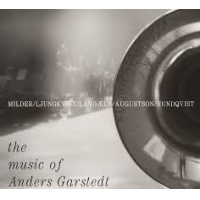 "Read ""The Music Of Anders Garstedt"" reviewed by Angelo Leonardi"