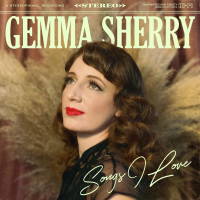 Gemma Sherry: Songs I Love