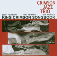 "Read ""The King Crimson Songbook Volume One"" reviewed by John Kelman"