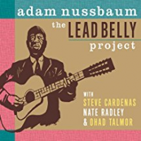 Album The Lead Belly Project by Adam Nussbaum