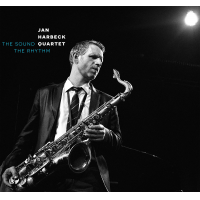 Jan Harbeck Quartet 'The Sound The Rhythm' by Jan Harbeck