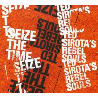 Album Seize The Time by Ted Sirota