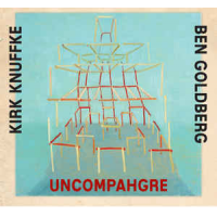 Album Uncompahgre by Kirk Knuffke/Ben Goldberg