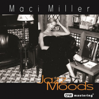 Album Jazz Moods by Maci Miller