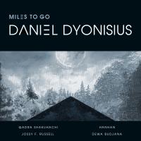 Album Miles to Go by Daniel Dyonisius