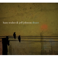 Hans Teuber & Jeff Johnson: Deuce