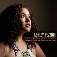 Album We've Only Just Begun by Ashley Pezzotti