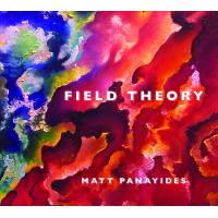 Album Field Theory by Matt Panayides