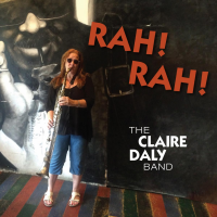The Claire Daly Band: Rah! Rah!