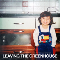 Album Leaving The Greenhouse - EP by Illay Sabag