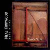 Neal Kirkwood: Time's Circle
