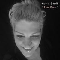 Dear Moon by Maria Emrik