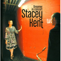 Album Dreamer In Concert by Stacey Kent