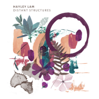 Distant Structures EP Release by international Award-Winning Composer Hayley Lam