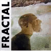 Fractal by Elliott Sharp