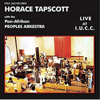 Horace Tapscott with the Pan Afrikan Peoples Arkestra: Live at I.C.U.U.