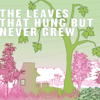 The Leaves That Hung But Never Grew by Christian Klinkenberg