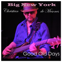 Album Good Old Days by Christian de Mesones