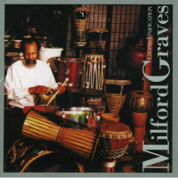 Grand Unification by Milford Graves