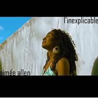 Album l'Inexplicable by Aimée Allen