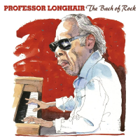 The Bach of Rock by Professor Longhair