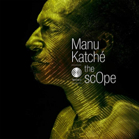 Album the scOpe by Manu Katche
