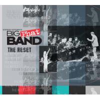 Album The Reset by Gordon Goodwin's Big Phat Band