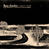 Ryan Anselmi: Lookout Road (vol.I)