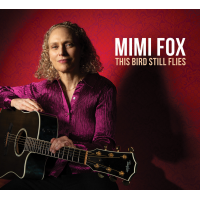 Album This Bird Still Flies by Mimi Fox