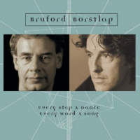 Album Every Step a Dance, Every Word a Song by Bill Bruford