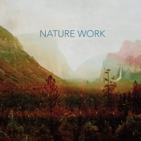 Album Nature Work by Greg Ward