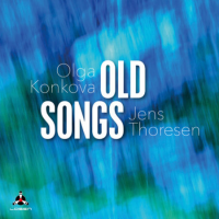 Olga Konkova: Old Songs