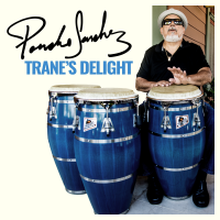 Trane's Delight by Poncho Sanchez