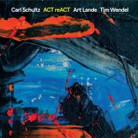 Album Act reACT by Carl Schultz