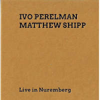 Album Live in Nuremberg by Ivo Perelman