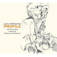 Album Larry McKenna - Profile by Melissa Gilstrap