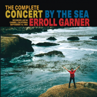 "Read ""Erroll Garner: The Complete Concert By the Sea"" reviewed by David Rickert"