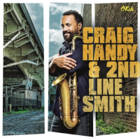 Album Craig Handy & 2nd Line Smith by Craig Handy