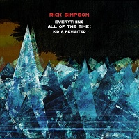 Rick Simpson: Everything All Of The Time: Kid A Revisited