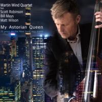 Album My Astorian Queen by Martin Wind