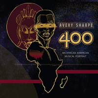 Album 400: An African American Musical Portrait by Avery Sharpe
