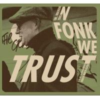 Dr Bekken Trio: In Fonk We Trust