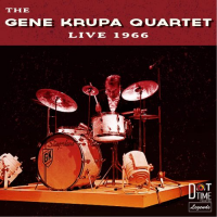The Gene Krupa Quartet: Live 1966!