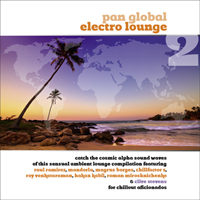 """PAN GLOBAL ELECTRO LOUNGE. VOL.2"""