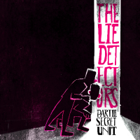 Eyal Maoz - Asaf Sirkis: The Lie Detectors Part III - Secret Unit