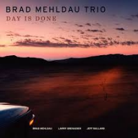 "Read ""Brad Mehldau Trio: Day Is Done"" reviewed by"