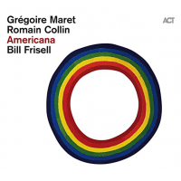 2020 top 50 most read CD reviews: Americana by Grégoire Maret / Romain Collin / Bill Frisell