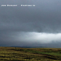 Album Parting Is by Jon Durant